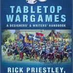 Tabletop Wargames – How to Write Rules for Toy Soldier Games [Book Review]