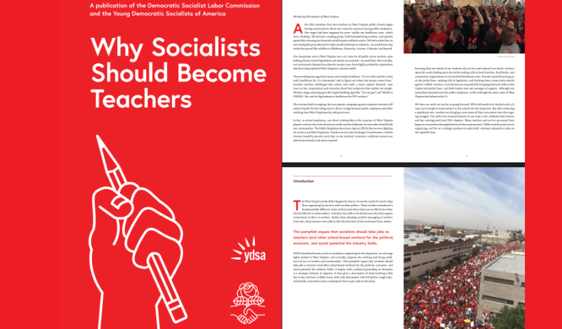 Democratic Socialists pushing pamphlet urging Socialists to become teachers because if they teach history, they're going to lose
