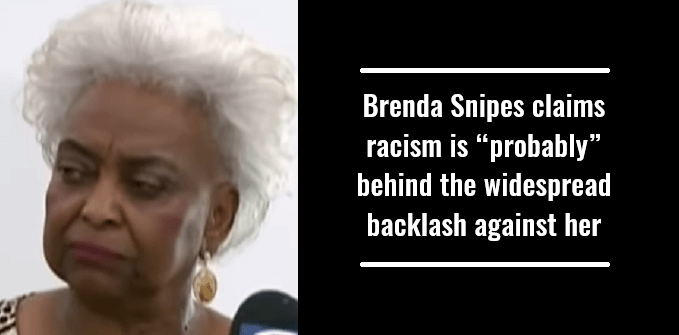 """Brenda Snipes claims racism is """"probably"""" behind the widespread backlash against her"""