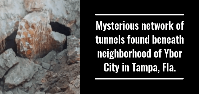 Mysterious network of tunnels found beneath neighborhood of Ybor City in Tampa, Fla.