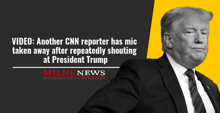 Another CNN reporter has mic taken away after repeatedly shouting at President Trump