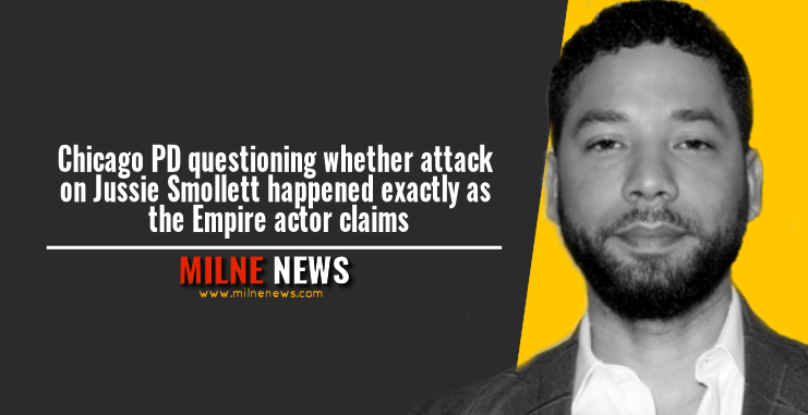 Chicago PD questioning whether attack on Jussie Smollett happened exactly as the Empire actor claims
