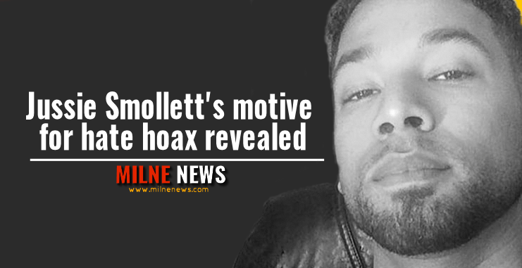 Jussie Smollett's motive for hate hoax revealed