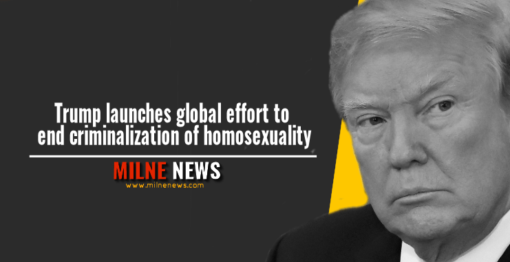 Trump launches global effort to end criminalization of homosexuality