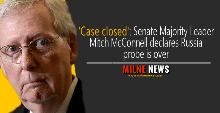 'Case closed': Senate Majority Leader Mitch McConnell declares Russia probe is over