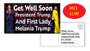 Send President Trump And First Lady A Get Well Soon Postcard On Your Behalf