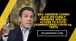 Gov. Andrew Cuomo Helped His Family Members Get Preferential COVID Testing