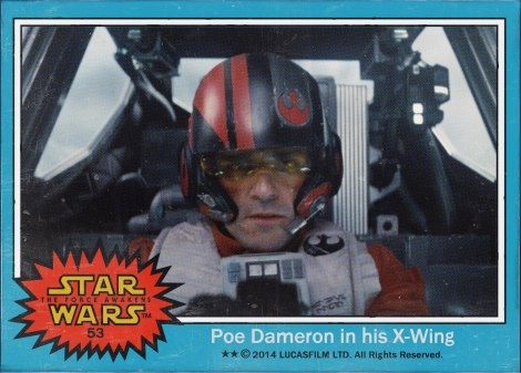 Poe Dameron in his X-Wing Star Wars The Force Awakens Digital Trading Card No 53