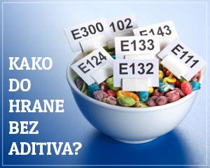 kako do hrane bez aditiva