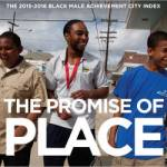 Report Ranks Cities by Their Commitment to Improving Life for Black Men, Boys