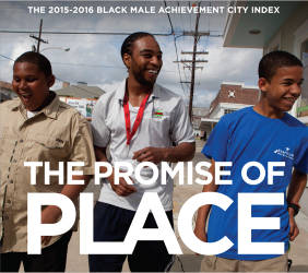 the-promise-of-place-black-male-achievement-city-index