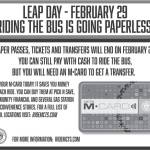 On Leap Day February 29th, Riding The Bus Is Going Paperless