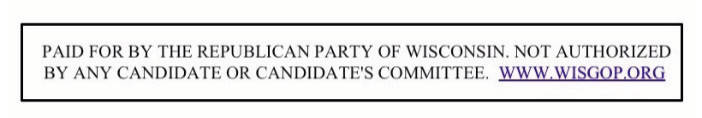 paid-for-by-the-republican-party-of-wisconsin-not-authorized-by-any-candidate