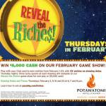 Reveal The Riches Thursdays In February At Potawatomi Hotel & Casino