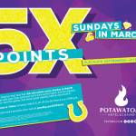 5X Slot Points Every Sunday In March At Potawatomi