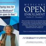 Check for Lower Premiums and Extra Benefits During Medicare Open Enrollment Now Until Dec 7