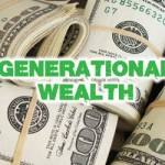 Black Generational Wealth: Part 2