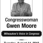 Vote Democrat Congresswoman Gwen Moore Tuesday August 14th