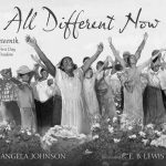 """""""All Different Now: Juneteenth, the First Day of  Freedom"""" by Angela Johnson, illustrated by E.B. Lewis"""