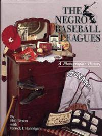 negro-baseball-leagues-photographic-history-phil-dixon-hardcover-cover-art