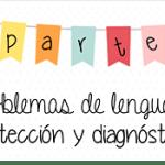 Lenguaje: Problemas de lenguaje: detección y canalización (2a parte)