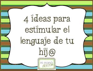 4ideasparaestimularel lenguaje_opt400x302