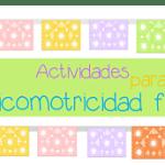 Actividades para psicomotricidad fina