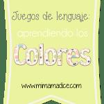 Lenguaje: Juegos de lenguaje: Aprendiendo los colores