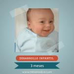 Desarrollo infantil 3 meses