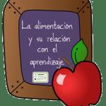 La alimentación y su relación con el aprendizaje