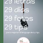 Lenguaje: reto 29 días para mejorar el lenguaje de tu hijo