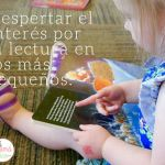 Despertar el interés por la lectura en los más pequeños