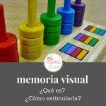 Memoria visual ¿qué es? ¿Cómo estimularla?