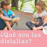 Lenguaje: ¿Qué son las dislalias?