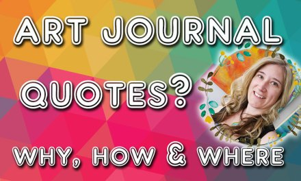 The art journal quote: why, how and where