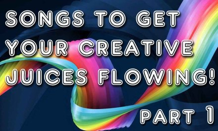 10 songs to get your creative juices flowing (Part 1)