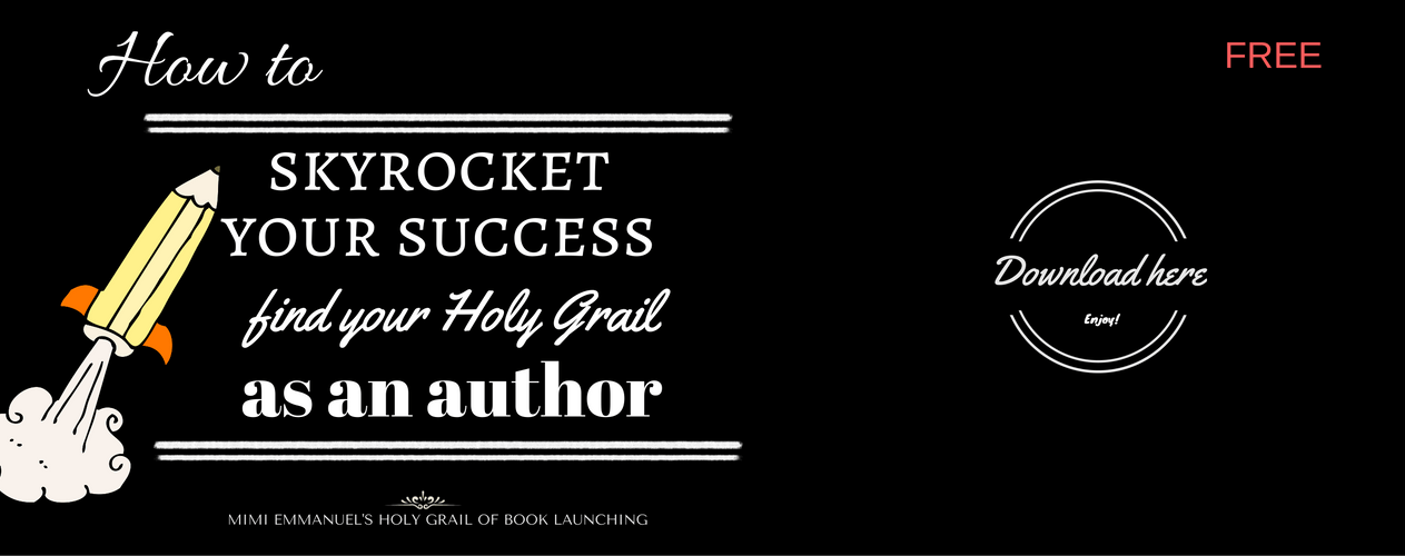 How to skyrocket your success and find your Holy Grail as an author