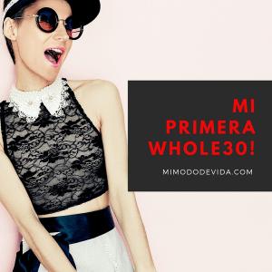 Mi primera Whole30 - Podcast