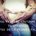 Mis primeros síntomas de embarazo
