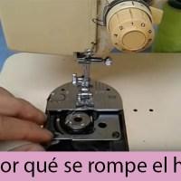 Por que se rompe el hilo en maquina de coser familiar