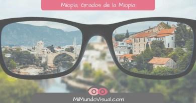Miopía, cuáles son los grados de la miopía - mimundovisual.com