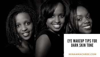 Eye Makeup Tips For Dark Skin Tone