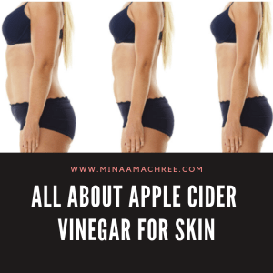 All About Apple Cider Vinegar (Skin/Weight)