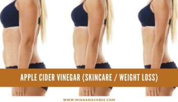 Apple Cider Vinegar (Skincare / Weight Loss)