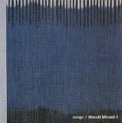 songs / Hiroshi Minami 3