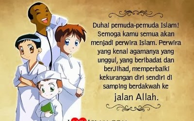Kriteria Pemuda Muslim di Jalan Allah dan Rasul-Nya