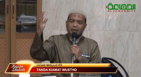 Musibah Banjir Tanda Kiamat Wustha, Oleh : Ust. Wahyudi KS