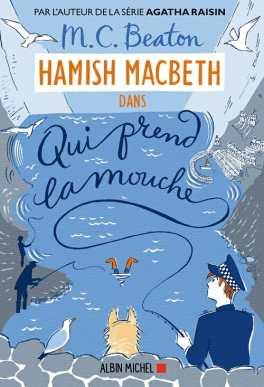 Hamish MacBeth: Qui prend la Mouche