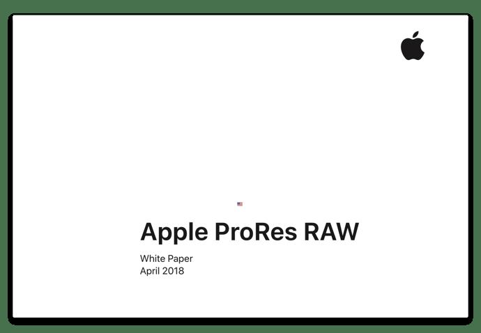 Apple、ProRes Rawとその性能について「Apple ProRes RAW White Paper
