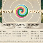 "Washing Machine ""Tour 2014"" フライヤー"